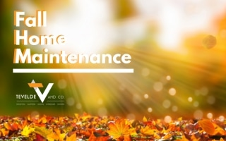 Fall Home Maintenance Checklist | Tevelde and Co. | Omaha